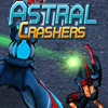 ASTRAL CRASHERS