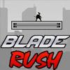 BLADE RUSH GAME