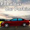 FABULOUS CAR PARKING