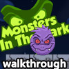 Monsters In The Dark Walkthrough