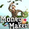 MONEY MAKERS GAME