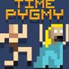 TIME PIGMY